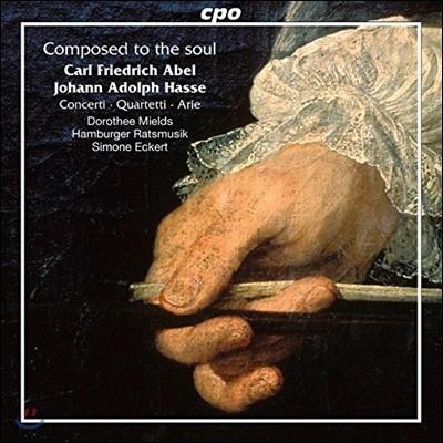 Simone Eckert 아벨: 사중주, 하프시코드 협주곡 / 하세: 아리아 (Composed To The Soul - Carl Friedrich Abel & Johann Adolph Hasse: Concertos, Quartets & Arias) 시모네 에케르트, 함부르크 라츠무지크