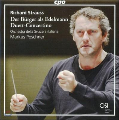 Markus Poschner 슈트라우스: 듀엣 콘체르티노, '평민 귀족' 모음곡 [슈트라우스 자작자연 보너스 트랙 포함] (R. Strauss: Duett Concertino, Der Burger als Edelmann) 마르쿠스 포슈너