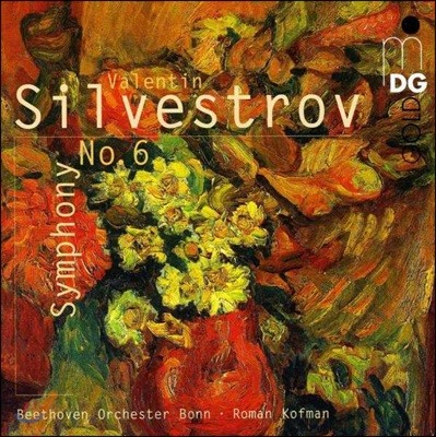 Roman Kofman 발렌틴 실베스트로프: 교향곡 6번 (Silvestrov: Symphony No.6)
