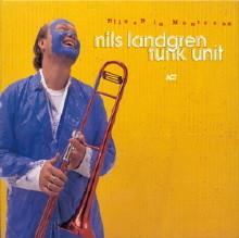 Nils Landgren Funk Unit - Live In Montreux