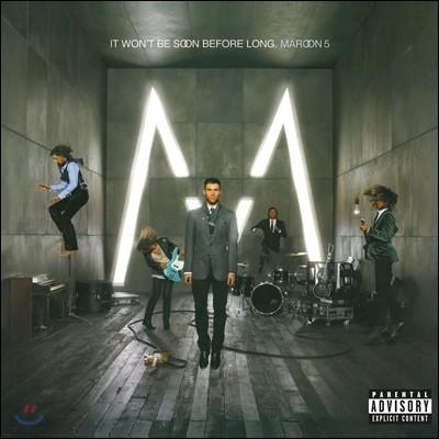 Maroon 5 (마룬 파이브) - It Won't Be Soon Before Long [LP]