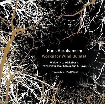 Ensemble MidtVest 한스 아브라함센: 목관 오중주 작품집 (Hans Abrahamsen: Works for Wind Quintet - Walden, Landskaber) 앙상블 미드페스트