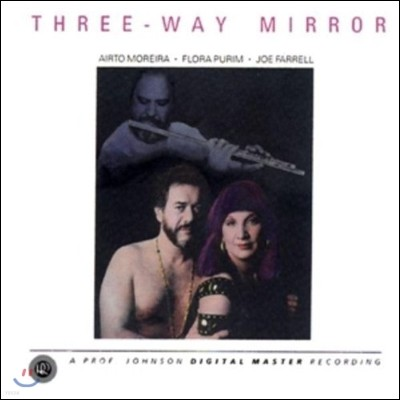 Airto Moreira, Flora Purim, Joe Farrell - Three Way Mirror