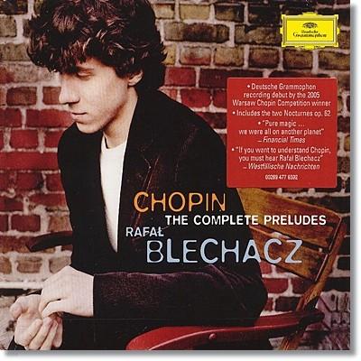 Rafal Blechacz 쇼팽: 전주곡 전곡집 (Chopin: Complete Preludes)