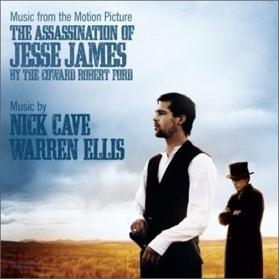 The Assassination Of Jesse James (By The Coward Robert Ford) O.S.T