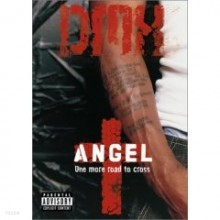 DMX - Angel (One More Road To Cross) [DVD]