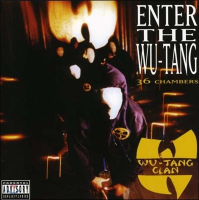 Wu-Tang Clan (우 탱 클랜) - Enter The Wu-Tang: 36 Chambers