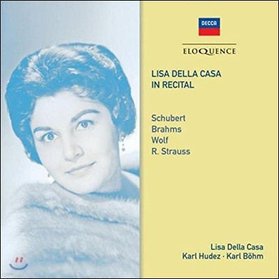 Lisa della Casa 리사 델라 카사 인 리사이틀- 슈베르트 / 브람스 / 볼프 / R. 슈트라우스: 가곡집 (In Recital - Schubert / Brahms / Wolf / R. Strauss)