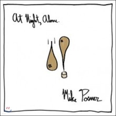 Mike Posner (마이클 포스너) - At Night, Alone.