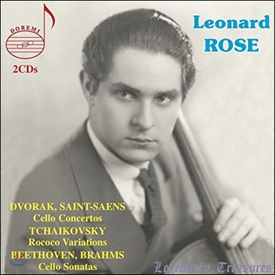 Leonard Rose 드보르작 / 생상스: 첼로 협주곡 / 베토벤: 첼로 소나타 3,5번 / 차이코프스키: 로코코 변주곡 (Dvorak / Saint-Saens / Tchaikovsky / Beethoven / Brahms) 레너드 로즈