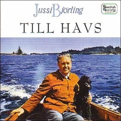 Jussi Bjorling 유시 비올링이 부르는 명가곡: 바다를 향하여 (Jussi Bjorling -Romantic Songs [Till Havs])