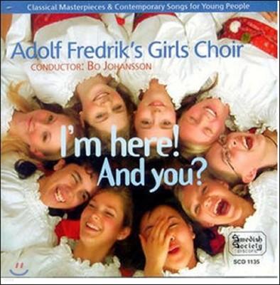 Adolf Fredrik's Girls Choir 아돌프 프레드릭 소녀 합창단이 노래하는 민요와 유명 합창곡들 (I'm Here! And You?)