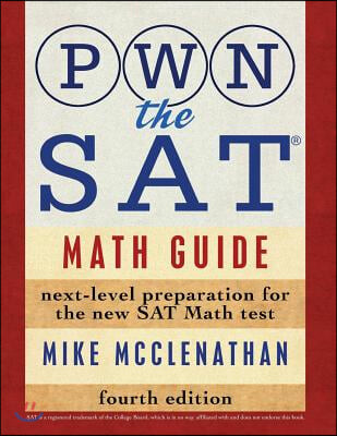 PWN the SAT: Math Guide