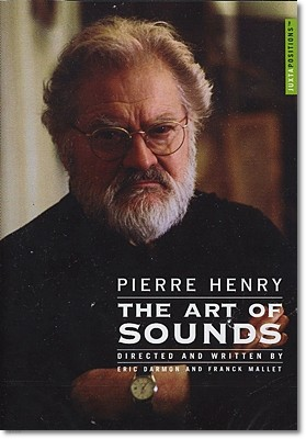 피에르 앙리 - 소리의 예술