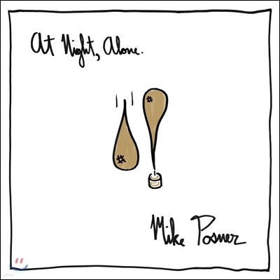Mike Posner (마이크 포즈너) - At Night, Alone