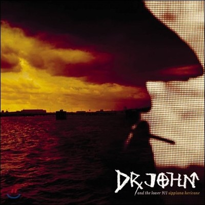 Dr. John (닥터 존) - Sippiana Hericane