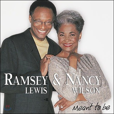 Ramsey Lewis & Nancy Wilson (램지 루이스, 낸시 월슨) - Meant To Be