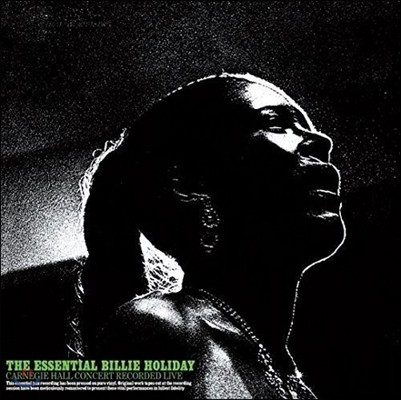 Billie Holiday (빌리 할리데이) - The Essential Billie Holiday Carnegie Hall Concert [One Pressing Limited Edition]