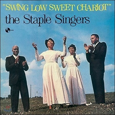 The Staple Singers (스테이플 싱어즈) - Swing Low Sweet Chariot [One Pressing Limited Edition]