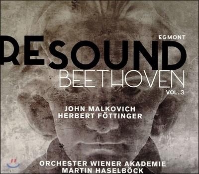 Martin Haselbock 리사운드 베토벤 3집 - 에그몬트 부수 음악 [독일어, 영어 버전] (Re-Sound Beethoven Vol.3: Egmont Incidental Music, Op. 84) 마르틴 하젤뵈크, 존 말코비치