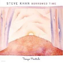 Steve Khan & John Patitucci - Borrowed Time