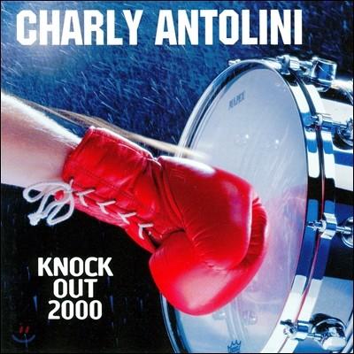 Charly Antolini (찰리 안톨리니) - Knock Out 2000
