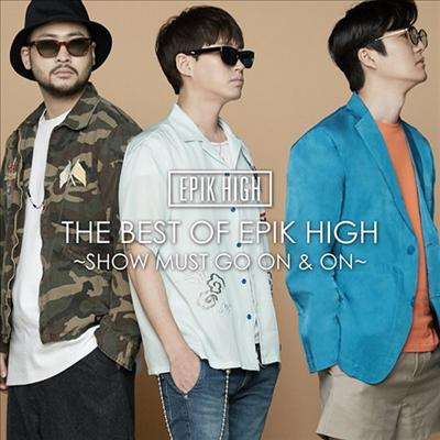 에픽하이 (Epik High) - The Best Of Epik High ~Show Must Go On & On~