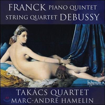 Takacs Quartet 프랑크: 피아노 오중주 / 드뷔시: 현악 사중주 - 타카치 사중주단 (Franck: Piano Quintet / Debussy: String Quartet)