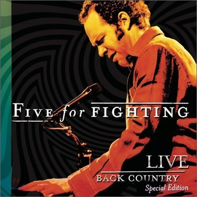 Five For Fighting - Live: Back Country (Special Edition)