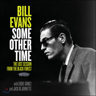 Bill Evans Trio (빌 에반스 트리오) - Some Other Time: The Lost Session From The Black Forest
