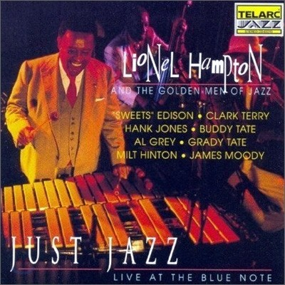 Lionel Hampton & The Golden Men Of Jazz - Just Jazz Live At The Blue Note