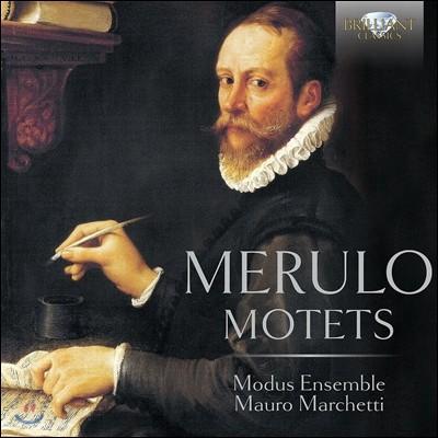 Modus Ensemble 클라우디오 메룰로: 모테트 (Claudio Merulo: Motets) 모두스 앙상블, 마우로 마체티