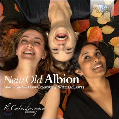 Il Caleidoscopio Ensemble 새로운 옛 알비온 - 윌리엄 로스의 하프콘소트 음악들 (New Old Albion - Music Around the Harp Consorts of William Lawes) 일 칼레이도스코피오 앙상블