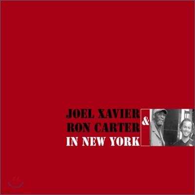 Joel Xavier & Ron Carter - In Newyork