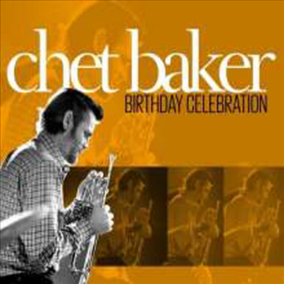 Chet Baker - Birthday Celebration (2CD)