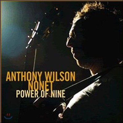 Anthony Wilson Nonet & Diana Krall (앤소니 윌슨 노넷, 다이애나 크롤) - Power of Nine