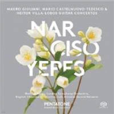 카스텔누보-테데스코, 줄리아니 & 빌라-로보스: 기타 협주곡집 (Castelnuovo-Tedesco, Giuliani & Villa-Lobos: Guitar Concertos) (SACD Hyrbrid) - Narciso Yepes