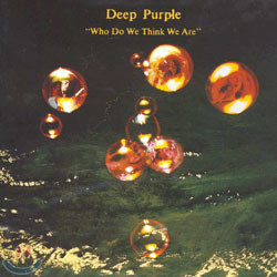 Deep Purple - Who Do We Think We Are