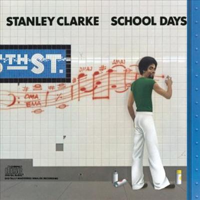 Stanley Clarke - School Days (Ltd. Ed)(일본반)