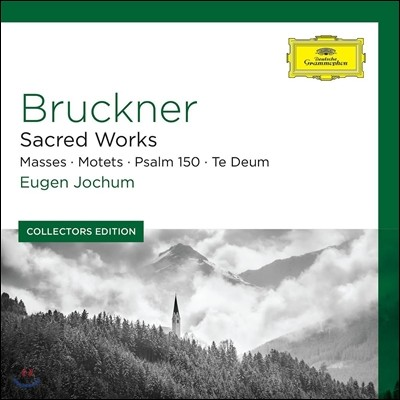 Eugen Jochum 브루크너: 종교 작품집 - 미사, 테 데움, 시편 (Bruckner: Sacred Works - Masses, Motets, Psalm 150, Te Deum) 오이겐 요훔