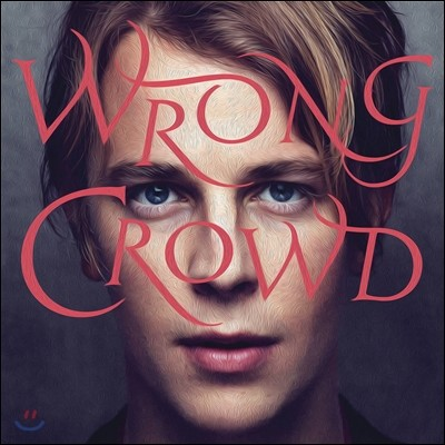 Tom Odell (톰 오델) - 2집 Wrong Crowd [Deluxe Edition]