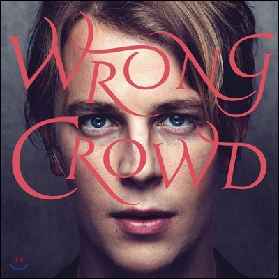 Tom Odell (톰 오델) - Wrong Crowd [LP]