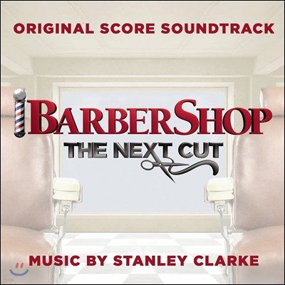 우리 동네 이발소에 무슨 일이 3편 영화음악 (Barbershop: The Next Cut OST)