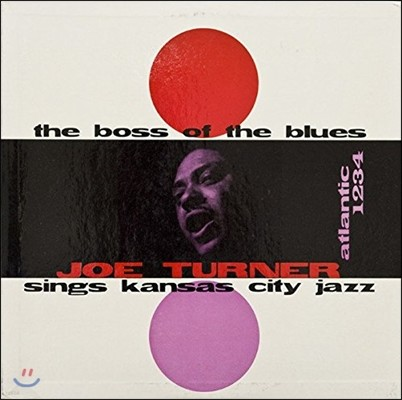 Big Joe Turner (빅 조 터너) - The Boss of the Blues