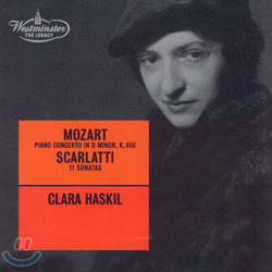 Clara Haskil 모차르트: 피아노 협주곡 20번 / 스카를라티: 소나타 (Mozart: Piano Concerto K.466 / Scarlatti: 11 Sonatas) 클라라 하스킬