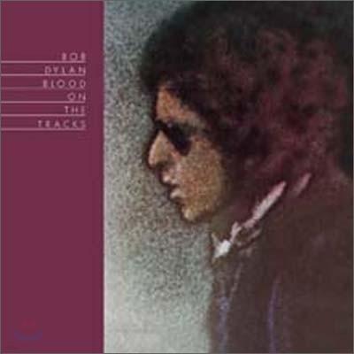 Bob Dylan (밥 딜런) - Blood On The Tracks