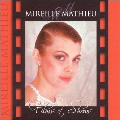 Mireille Mathieu - Films & Shows