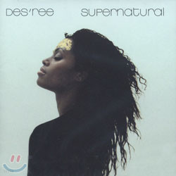 Des'ree - Supernatural