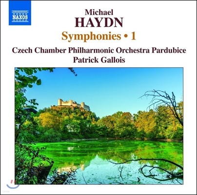Patrick Gallois 미하일 하이든: 교향곡 1집 - 신포니아 P15, 16, 19, 21(Johann Michael Haydn: Symphonies Vol. 1) 파두리체 체코 체임버, 패트릭 갈루아