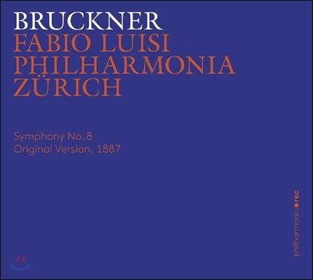 Fabio Luisi 브루크너: 교향곡 8번 [1887년 오리지널 판본] (Bruckner: Symphony No. 8 in C minor [Original Version, 1887]) 파비오 루이지, 필하모니아 취리히